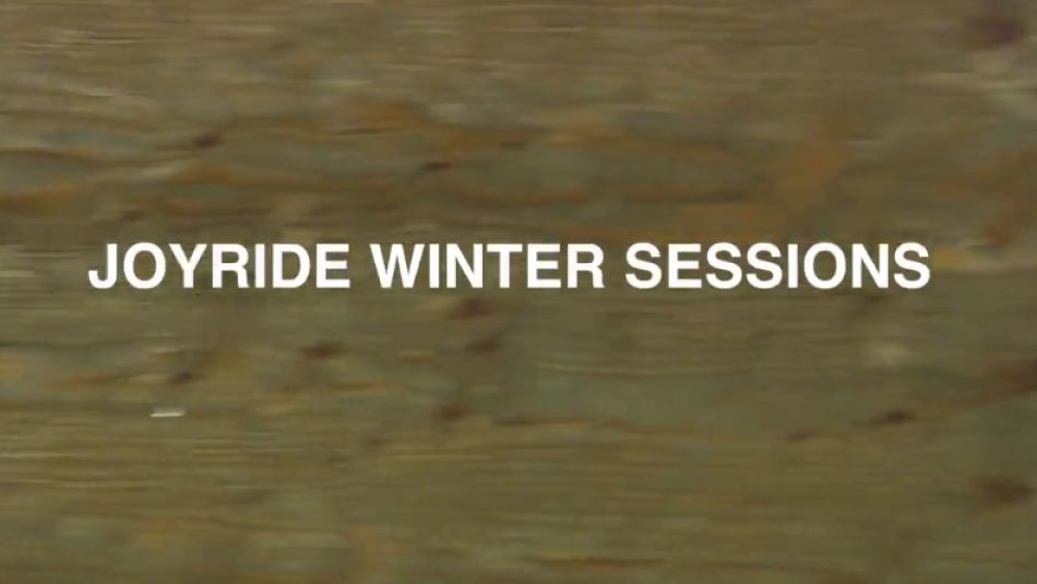 Joyride Winter Sessions with Mike Varga, Nick Bruce, Mike Gray