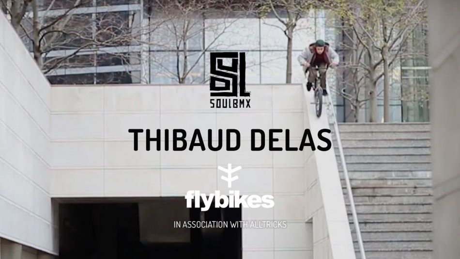 Thibaud Delas Welcome to Fly Bikes by soulbmxmag