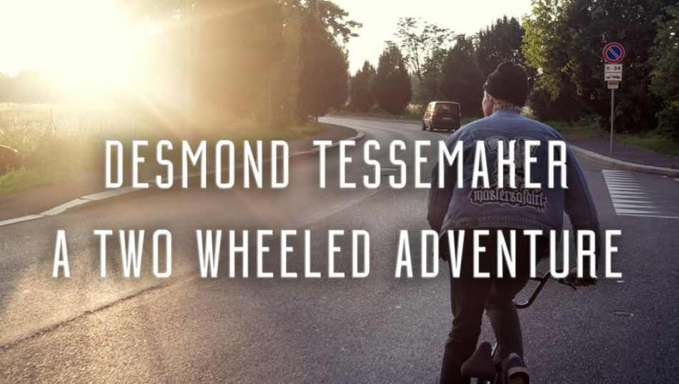 A Two Wheeled Adventure - Desmond Tessemaker  from Syo van Vliet
