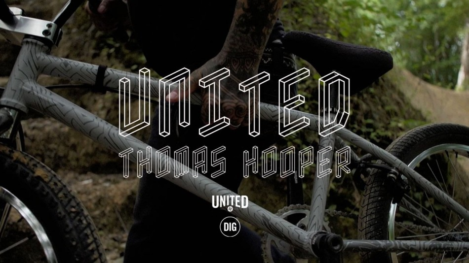 United X Thomas Hooper DIG BMX Official