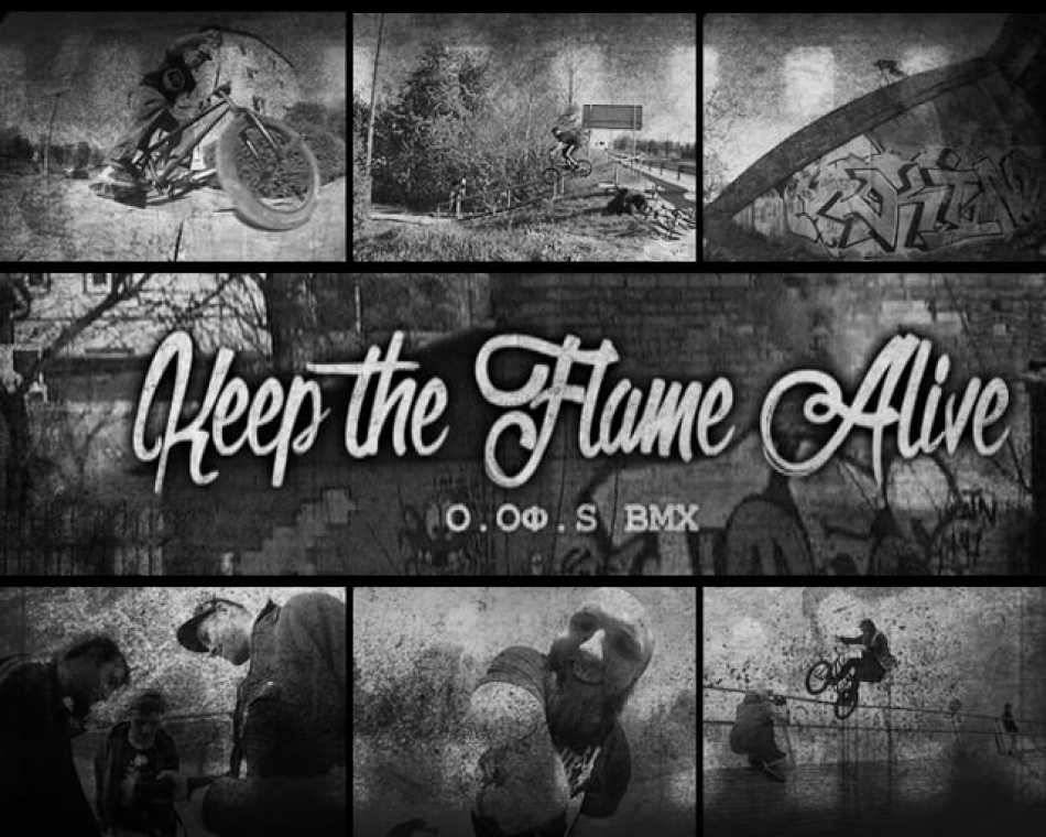 O.Of.S - Keep the Flame Alive [trailer]  from out of style