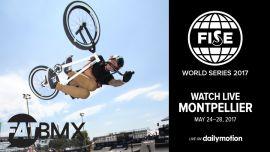 FISE MONTPELLIER live on FATBMX.com