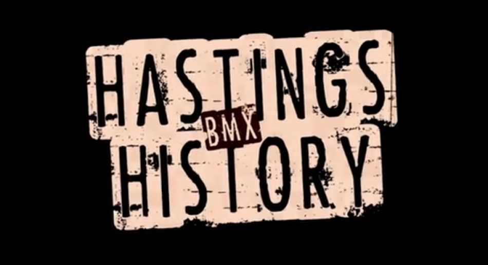HASTINGS BMX HISTORY from Source bmx