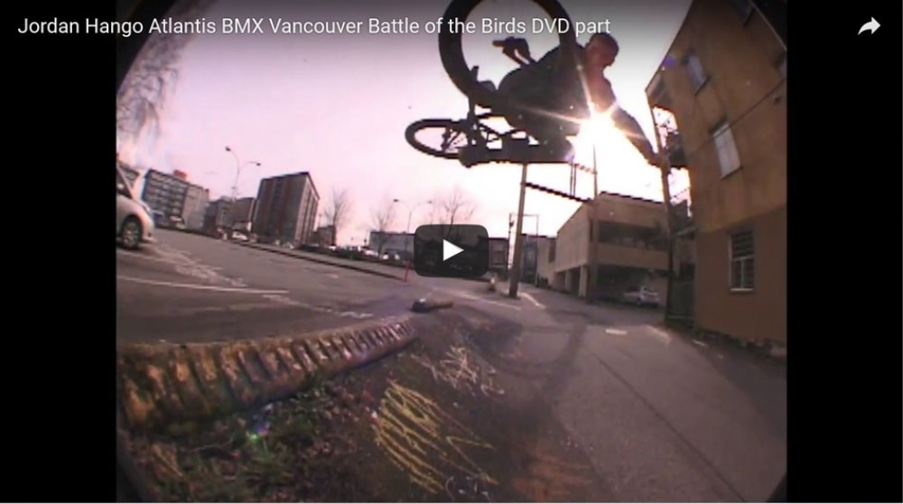 Jordan Hango Atlantis BMX Vancouver Battle of the Birds DVD part by Atlantis Vancouver