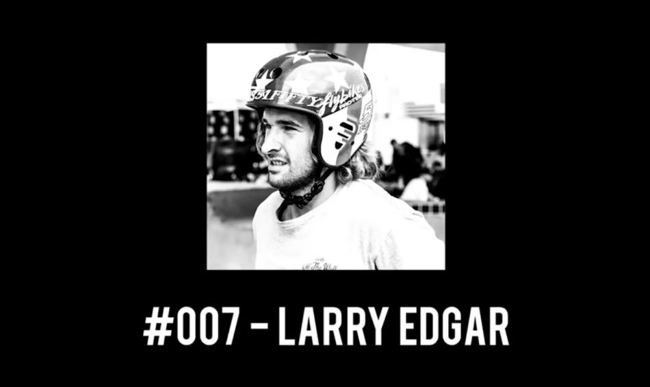 #007 - Larry Edgar / The Rollback: a BMX Podcast