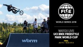 FWS EDMONTON 2018: UCI BMX Freestyle Park World Cup Men Final