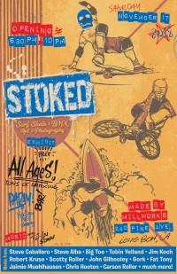 Stoked. BMX/Sk8/Surf Exhibit
