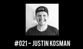 #021 - Justin Kosman / The Rollback: a BMX Podcast