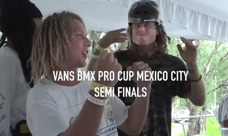 SEMI-FINALS HIGHLIGHTS - VANS BMX PRO CUP 2019 MEXICO CITY by Our BMX