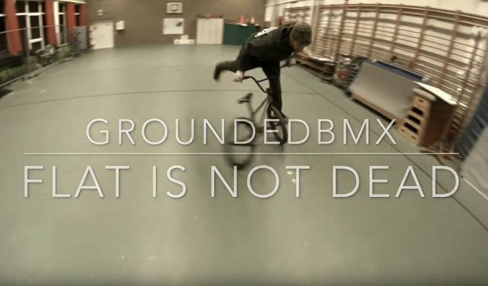 Team Grounded BMX - Flat's not dead session