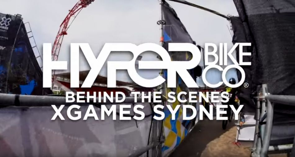 Behind the Scenes at X Games Sydney by Hyper BMX