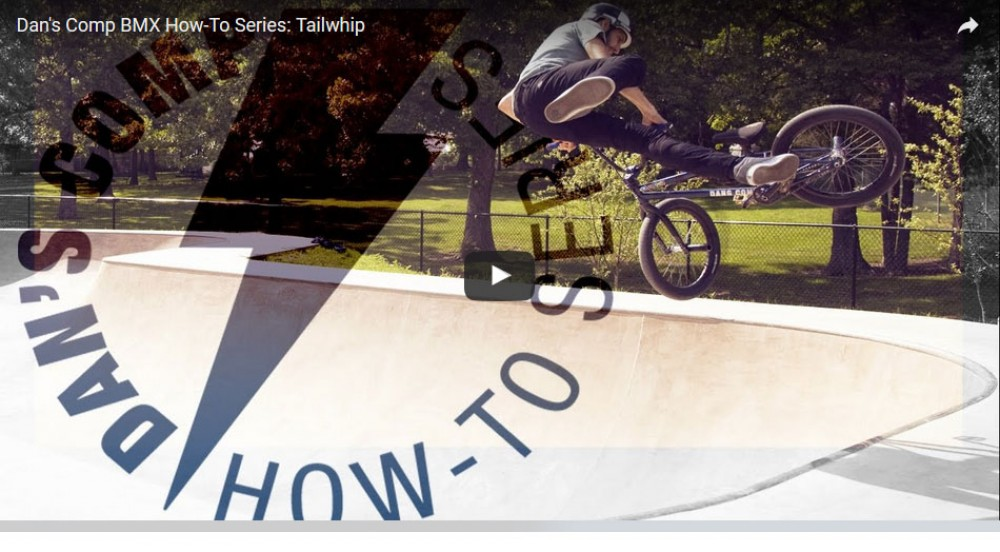Dan's Comp BMX How-To Series: Tailwhip
