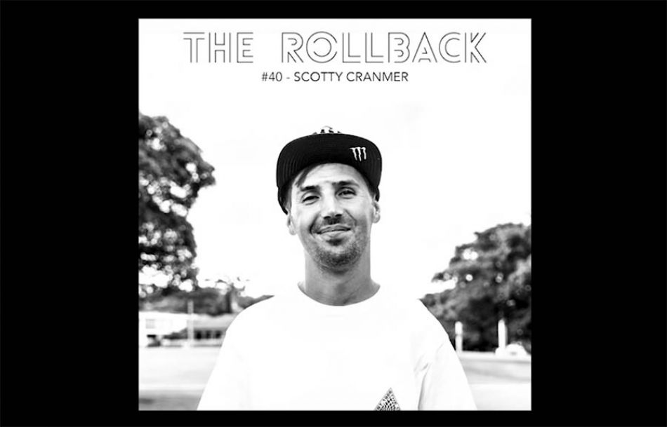 #040 - Scotty Cranmer / The Rollback: a BMX Podcast