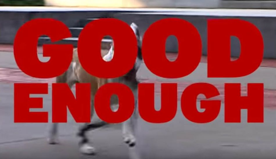 WETHEPEOPLE BMX 'GOOD ENOUGH'