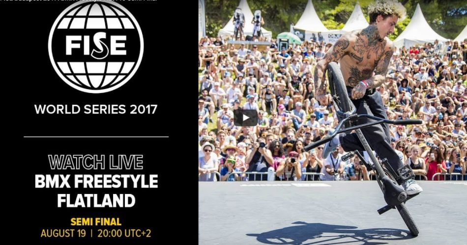 FISE Budapest 2017: BMX Freestyle Flat Pro Semi Final