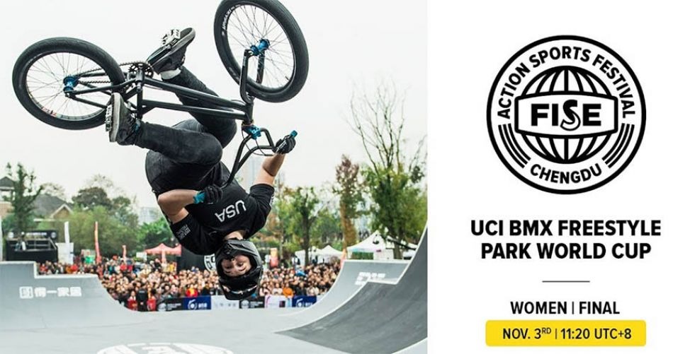 FISE CHENGDU 2019: UCI BMX Freestyle Park World Cup Women Final