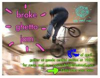 Broke Ghetto Jam 8 April
