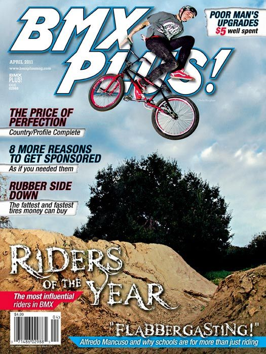 April 2011 issue of BMX Plus! Chris Hughes makes the cover!